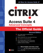 Citrix Access Suite 4 Advanced Concepts: The Official Guide, Second Edition