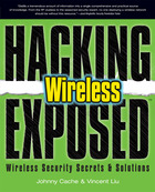 Hacking Exposed Wireless