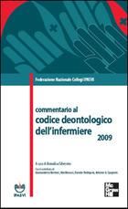 Federazione Nazionale Collegi IPASVI - Commentario al codice deontologico dell'infermiere 2009