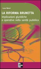 La Riforma Brunetta - Implicazioni giuridiche e operative nella sanità pubblica
