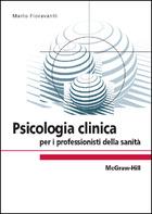 Psicologia clinica per i professionisti della sanità