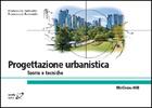 Progettazione urbanistica - Teorie e tecniche