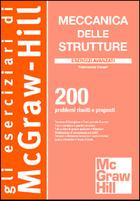 Meccanica delle strutture - Esercizi avanzati
