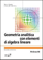 Geometria analitica con elementi di algebra lineare 2/ed