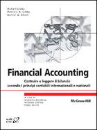 Financial Accounting - Costruire e leggere il bilancio secondo i principi contabili internazionali e nazionali