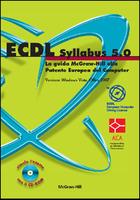 ECDL Syllabus 5.0 - La guida McGraw-Hill alla Patente Europea del Computer - Versione Windows Vista, Office 2007