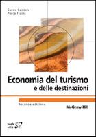 Economia del turismo e delle destinazioni 2/ed