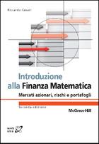 Introduzione alla Finanza Matematica - Mercati azionari, rischi e portafogli 2/ed