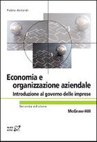 Economia e organizzazione aziendale - Introduzione al governo delle imprese 2/ed