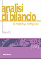 Analisi di bilancio - La prospettiva manageriale