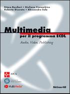 Multimedia per il programma ECDL - Audio, Video, Publishing