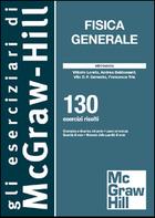 Fisica Generale - Meccanica - 130 esercizi risolti