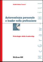 Autorevolezza personale e leader nella professione - Psicologia della leadership