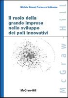 Il ruolo della grande impresa nello sviluppo dei poli innovativi