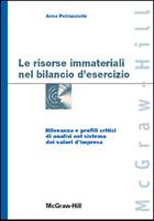 Le risorse immateriali nel bilancio d'esercizio - Rilevanza e profili critici di analisi nel sistema dei valori d'impresa