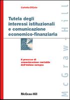 Tutela degli interessi istituzionali e comunicazione economico-finanziaria - Il processo di armonizzazione contabile dell'Unione europea