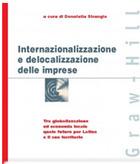 Internazionalizzazione e delocalizzazione delle imprese. Tra globalizzazione ed economia locale quale futuro per Latina e il suo territorio
