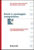 Costi e vantaggio competitivo - L'uso delle informazioni di costo per la gestione del valore