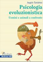 Psicologia evoluzionistica - Uomini e animali a confronto