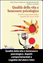 Qualità della vita e benessere psicologico. Aspetti comportamentali e cognitivi del vivere felici