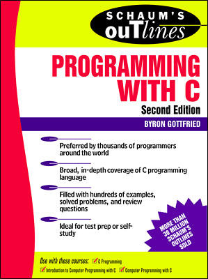 Schaum\'s Outline of Programming with C