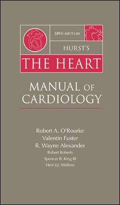 Hurst\'s The Heart: Manual of Cardiology