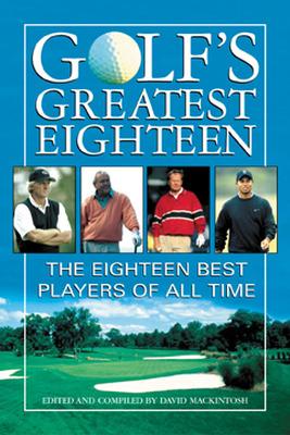 Golf\'s Greatest Eighteen