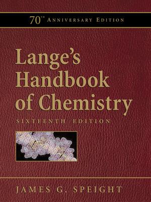 Lange\'s Handbook of Chemistry, 70th Anniversary Edition