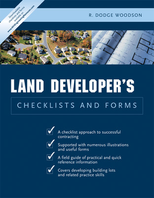 Residential Land Developer\'s Checklists and Forms