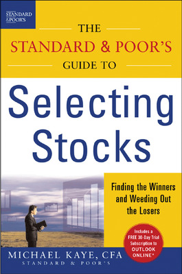 The Standard & Poor\'s Guide to Selecting Stocks