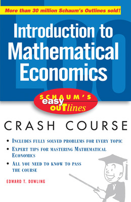 Schaum\'s Easy Outline of Introduction to Mathematical Economics