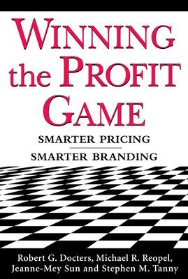 Winning the Profit Game: Smarter Pricing, Smarter Branding