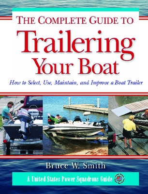 The Complete Guide to Trailering Your Boat