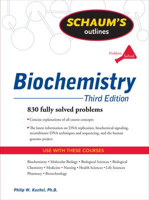 Schaum\'s Outline of Biochemistry, Third Edition