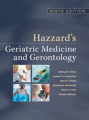 Hazzard\'s Geriatric Medicine and Gerontology, Sixth Edition