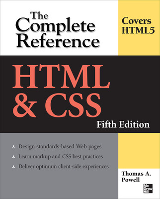 HTML & CSS: The Complete Reference, Fifth Edition