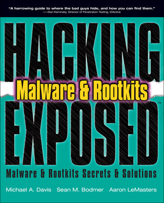 HACKING EXPOSED MALWARE AND ROOTKITS