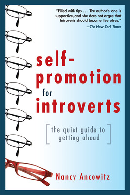 Self-Promotion for Introverts: The Quiet Guide to Getting Ahead
