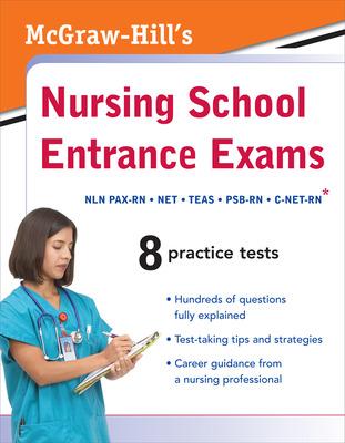 McGraw-Hill\'s Nursing School Entrance Exams