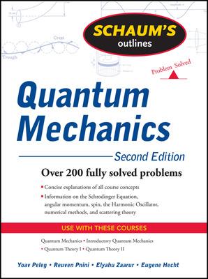 Schaum\'s Outline of Quantum Mechanics, Second Edition