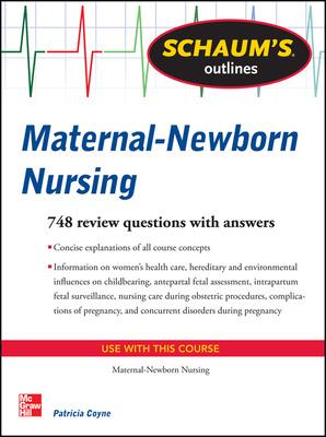 Schaum\'s Outline of Maternal-Newborn Nursing