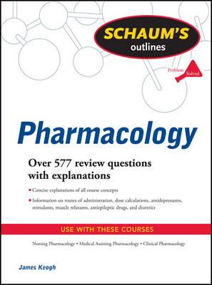 Schaum\'s Outline of Pharmacology