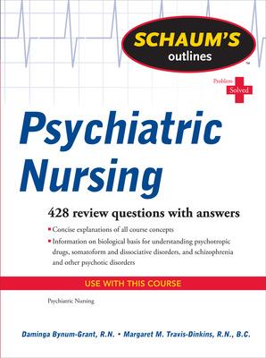 Schaum\'s Outline of Psychiatric Nursing