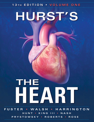 Hurst\'s the Heart, 13th Edition: Two Volume Set