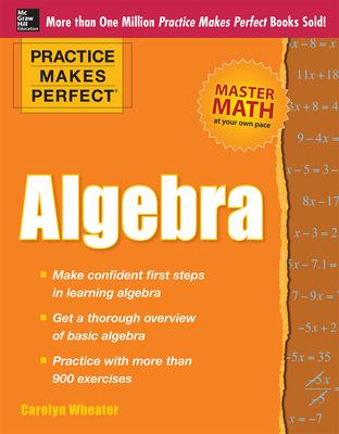 Practice Makes Perfect Algebra
