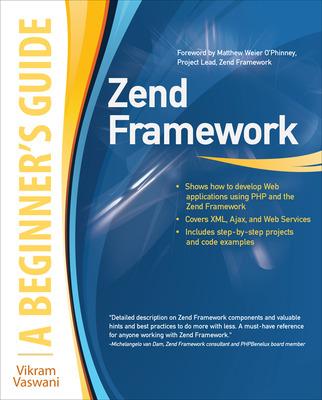 Zend Framework, A Beginner\'s Guide
