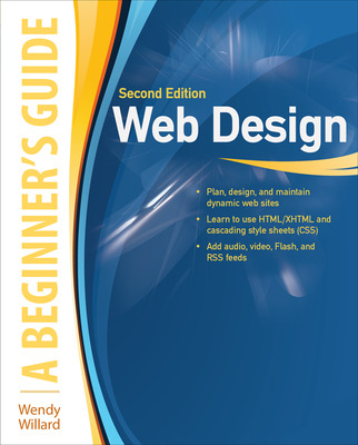 Web Design: A Beginner\'s Guide Second Edition
