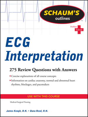 Schaum\'s Outline of ECG Interpretation