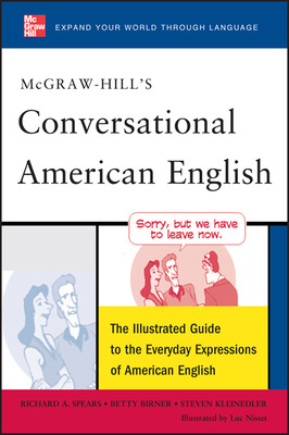 McGraw-Hill\'s Conversational American English