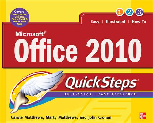Microsoft Office 2010 QuickSteps